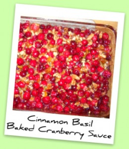 Cinnamon Basil Baked Cranberry Sauce