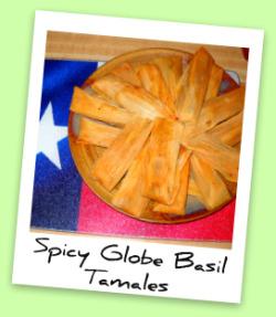 Spicy Globe Basil Tamales